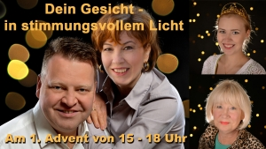 Dein Gesicht in Stuimmungsvollem Licht - Advents-Portrait nur am 1. Advent 2017